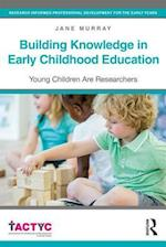 Building Knowledge in Early Childhood Education (Tactyc)