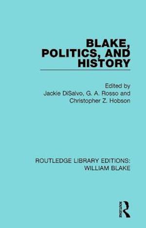 Bog, paperback Blake, Politics, and History af Jackie DiSalvo