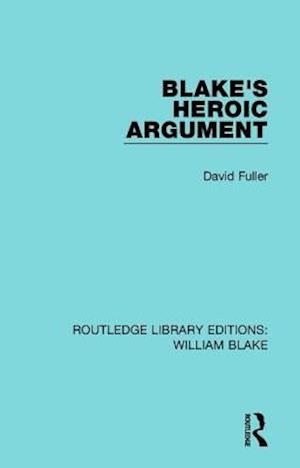 Bog, paperback Blake's Heroic Argument af David Fuller