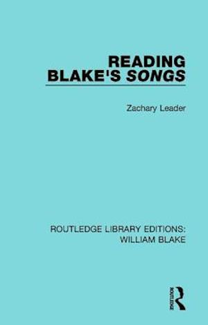 Bog, paperback Reading Blake's Songs af Zachary Leader