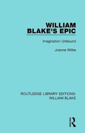 Bog, paperback William Blake's Epic af Joanne Witke