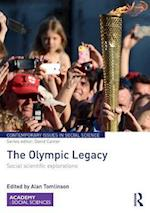 The Olympic Legacy (Contemporary Issues in Social Science)
