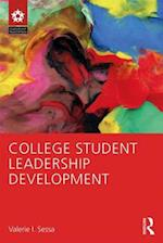 College Student Leadership Development (Leadership: Research and Practice)