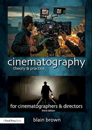 Bog, paperback Cinematography: Theory and Practice af Blain Brown