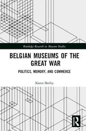 Belgian Museums of the Great War
