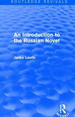 An Introduction to the Russian Novel