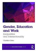 Gender, Education and Work (The Routledge Education Studies Series)