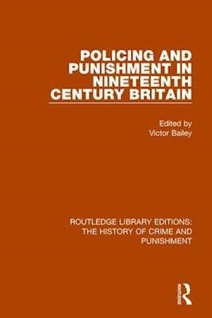 Bog, paperback Policing and Punishment in Nineteenth Century Britain af Victor Bailey