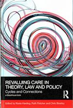 Revaluing Care in Theory, Law & Policy (Social Justice)