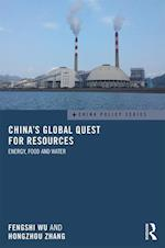 China's Global Quest for Resources (China Policy Series)