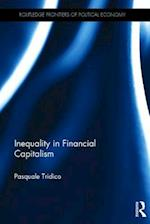 Inequality in Financial Capitalism (Routledge Frontiers of Political Economy)