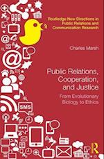 Public Relations, Cooperation and Justice (Routledge New Directions in Public Relations Communication Research)