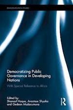 Democratizing Public Governance in Developing Nations (Democratization Studies)
