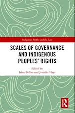 Scales of Governance and Indigenous Peoples (Indigenous Peoples and the Law)