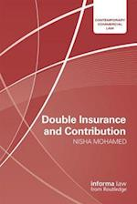 Double Insurance and Contribution (Contemporary Commercial Law)