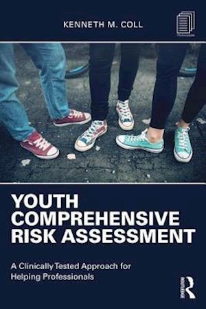 Bog, paperback Youth Comprehensive Risk Assessment af Kenneth M. Coll