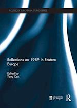 Reflections on 1989 in Eastern Europe