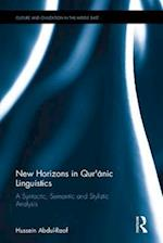 New Horizons in Qur'anic Linguistics (Culture and Civilization in the Middle East)