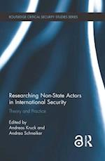 Researching Non-State Actors in International Security (Routledge Critical Security Studies)