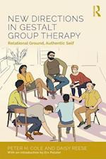 New Directions in Gestalt Group Therapy