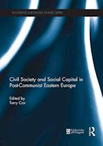 Civil Society and Social Capital in Post-Communist Eastern Europe