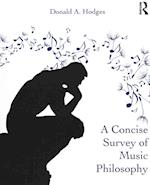 A Concise Survey of Music Philosophy af Donald A. Hodges