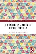 The Religionization of Israeli Society (Routledge Studies in Middle Eastern Politics)