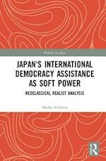 Japan's International Democracy Assistance as Soft Power (Politics Inasia)