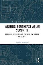 Writing Southeast Asian Security (Routledge Critical Terrorism Studies)