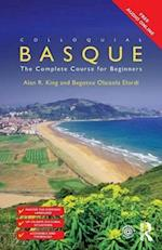 Colloquial Basque : A Complete Language Course af Alan R. King, Begotxu Olaizola Elordi