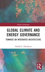 Global Energy and Climate Governance (Global Institutions)
