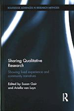 Sharing Qualitative Research (Routledge Advances in Research Methods)