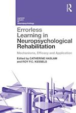 Errorless Learning in Neuropsychological Rehabilitation (Current Issues in Neuropsychology)