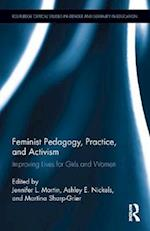 Feminist Pedagogy, Practice, and Activism (Routledge Critical Studies in Gender and Sexuality in Education, nr. 5)