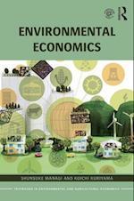 Environmental Economics (Routledge Explorations in Environmental Economics)