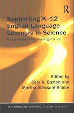 Supporting K-12 English Language Learners in Science (Teaching and Learning in Science)