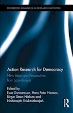 Action Research for Democracy (Routledge Advances in Research Methods)