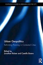 Urban Geopolitics (Routledge Studies in Urbanism and the City)