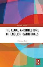 The Legal Architecture of English Cathedrals (Law and Religion)