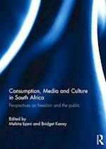 Consumption, Media and Culture in South Africa