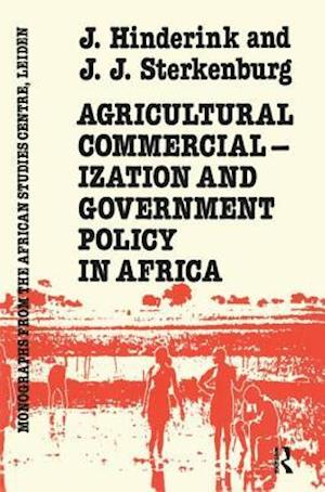 Agricultural Commercialization And Government Policy In Africa