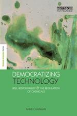 Democratizing Technology (The Earthscan Science in Society Series)