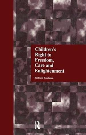 Children's Right to Freedom, Care and Enlightenment