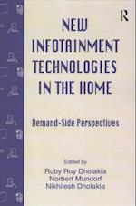 New infotainment Technologies in the Home (Routledge Communication Series)