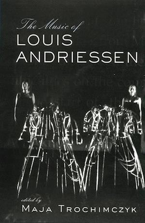 Bog, hæftet Music of Louis Andriessen