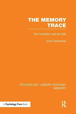The Memory Trace (PLE: Memory)