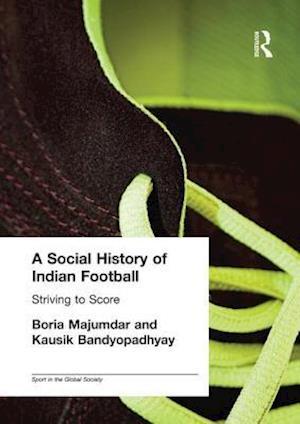 A Social History of Indian Football