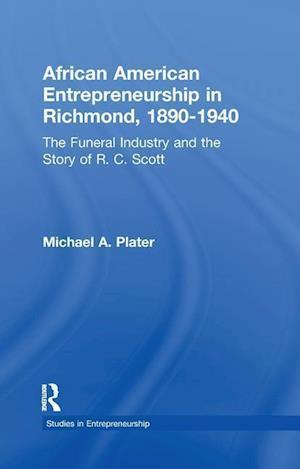 African American Entrepreneurship in Richmond, 1890-1940