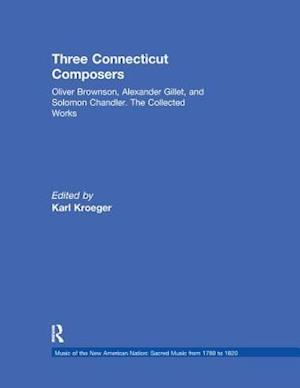 Bog, paperback Three Connecticut Composers af Karl Kroeger