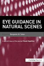 Eye Guidance in Natural Scenes (Special Issues of Visual Cognition)